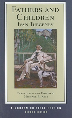 Fathers and Children (Second Edition) by Ivan Turgenev