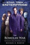 The Romulan War: Beneath the Raptor's Wing (Star Trek: Enterprise)