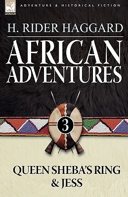 African Adventures: 3 Queen Sheba's Ring & Jess