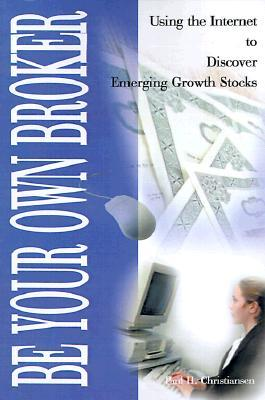 Be Your Own Broker: Using the Internet to Discover Emerging Growth Stocks