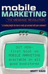 Mobile Marketing: The Message Revolution