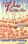A Valley to Die For (Something to Die For, #1)