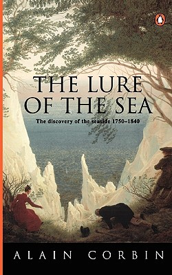 The Lure of the Sea by Alain Corbin