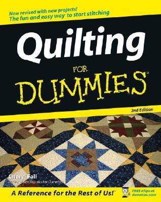 Quilting For Dummies by Cheryl Fall