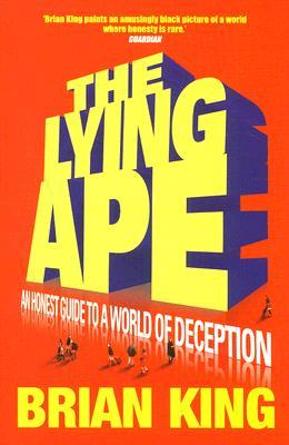 Lying Ape by Brian King