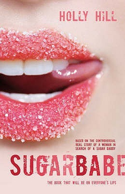 Sugarbabe by Holly Hill