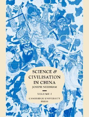 Science and Civilisation in China by Joseph Needham