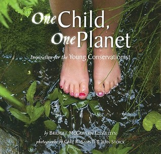 One Child, One Planet: Inspiration for the Young Conservationist