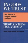 In Gods We Trust: New Patterns Of Religious Pluralism In America