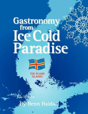 Gastronomy from an Ice Cold Paradise: History and Culinary Culture of Land Islands