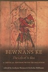 Bewnans Ke: The Life of St. Ke