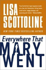 Everywhere That Mary Went (Rosato & Associates #1)  (REQ) - Lisa Scottoline