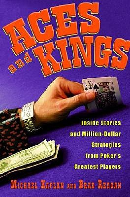 Aces and Kings by Michael Kaplan