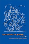 Surrealism in Greece: An Anthology