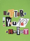 Letters to a Young Artist by Peter Nesbett