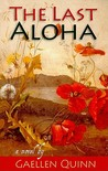 The Last Aloha by Gaellen Quinn