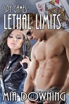 Lethal Limits by Mia Downing