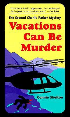 Vacations Can Be Murder (A Charlie Parker Mystery #2)