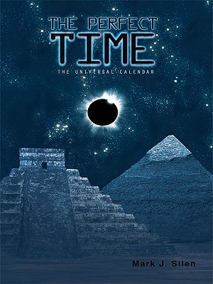 The Perfect Time: The Universal Calendar