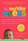 The Wonder Weeks. Eight predictable, age-linked leaps in your baby's mental development characterized by the three C's (Crying, Cranky, Clingy), a change ... and the development of new skills