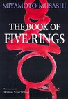 The Book of Five Rings (Bushido--The Way of the Warrior)