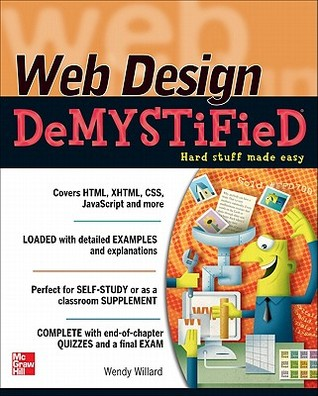 Web Design DeMYSTiFieD by Wendy Willard