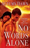 No Words Alone (Spark, #2)