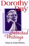 Dorothy Day, Selected Writings: By Little and by Little