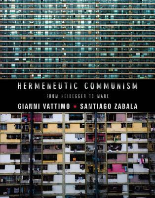 Hermeneutic Communism: From Heidegger to Marx