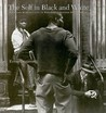 The Self In Black And White: Race And Subjectivity In Postwar American Photography (Interfaces: Studies In Visual Culture)