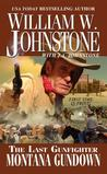 Montana Gundown (The Last Gunfighter, #23)