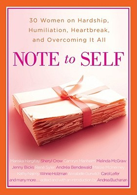 Note to Self by Andrea J. Buchanan
