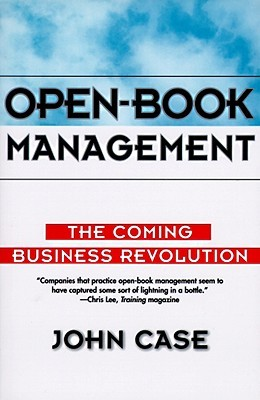 Free online download Open-Book Management: Coming Business Revolution, The PDF