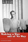 Making a Way Out of No Way: African American Women and the Second Great Migration