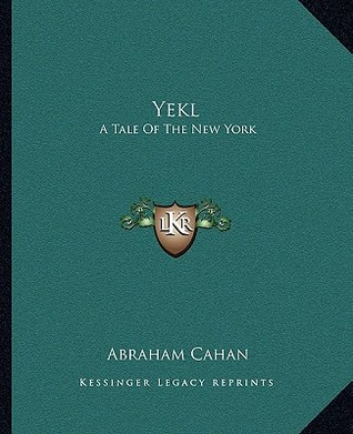 Yekl: A Tale of the New York