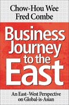 Business Journey to the East: An East-West Perspective on Global-Is-Asian