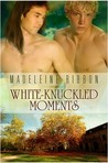 White-Knuckled Moments