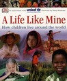 A Life Like Mine by Unicef