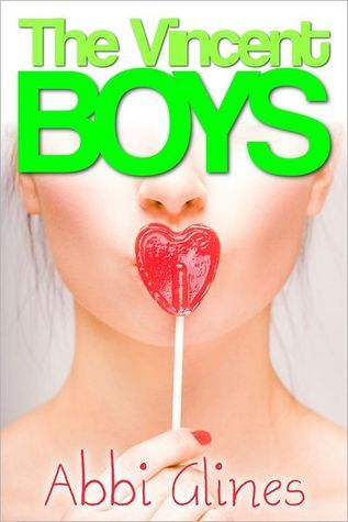 Review * The Vincent Boys by Abbi Glines