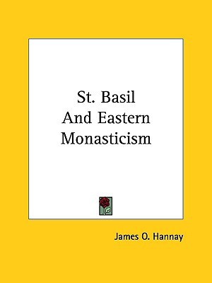 St. Basil and Eastern Monasticism