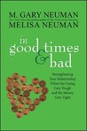 In Good Times and Bad: Strengthening Your Relationship When the Going Gets Tough and the Money Gets Tight