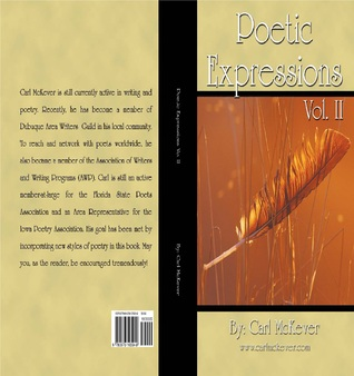 Poetic Expressions Vol. II by Carl McKever