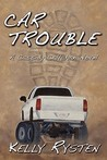 Car Trouble: A Cassidy Callahan Novel