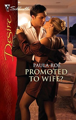 Promoted to Wife?