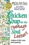 Chicken Soup for the Teenage Soul Letters - Letters of Life, ... by Jack Canfield