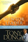 The Mentor Leader by Tony Dungy