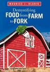 Demystifying Food from Farm to Fork