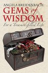 Gems of Wisdom: For a Treasure-Filled Life and Companion Guide