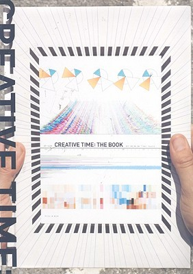 Creative Time : the book : 33 years of public art in New York City