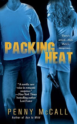 Packing Heat by Penny McCall